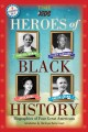 Heroes of black history : biographies of four great Americans