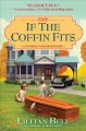 IF THE COFFIN FITS : A FUNERAL PARLOR MYSTERY