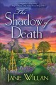 The shadow of death : a Sister Agatha and Father Selwyn mystery