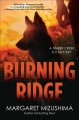 Burning ridge : a Timber Creek K-9 Mystery