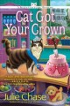 Cat got your crown : a kitty couture mystery
