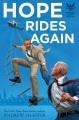 Hope rides again : a novel