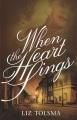 When the heart sings : a WWII women's fiction novel