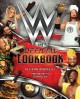 WWE : the official cookbook