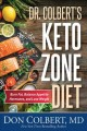 Keto zone diet : burn fat, balance appetite, hormones, and lose weight