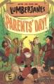 Lumberjanes : parents' day