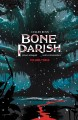 Bone Parish. Volume three