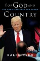 For God and country : the Christian case for Trump