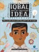Iqbal and his ingenious idea : how a science project helps one family and the planet