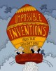 Impossible inventions : ideas that shouldn
