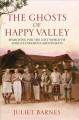 The ghosts of Happy Valley : searching for the lost world of Africa