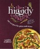 The Higgidy cookbook : 100 recipes for pies and more