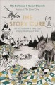 The story cure : an A-Z of books to keep kids happy, healthy and wise