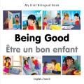 Being good = Être un bon enfant.