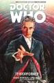 Doctor Who : the twelfth doctor. Vol. 1, Terrorformer