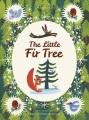 The little fir tree : from an original story by Hans Christian Andersen