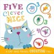 Five clever mice : a cat-and-mouse counting tale
