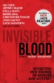 Invisible blood : seventeen crime stories from today