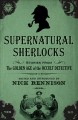 Supernatural Sherlocks : stories from the golden age of the occult detective
