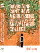 David Tung Can?t Have a Girlfriend Until He Gets into an Ivy League College.
