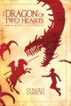 The dragon of two hearts : book two of the star trilogy