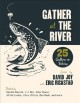 Gather at the river : 25 authors on fishing