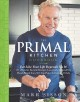 The Primal Kitchen cookbook : eat like your life depends on it : 131 of Mark