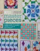 Mini masterpieces : learn how to quilt! : a workbook of 12 essential blocks & techniques