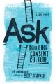 Ask : building consent culture
