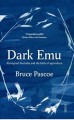 Dark emu : Aboriginal Australia and the birth of agriculture.