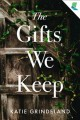The gifts we keep