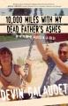 10,000 miles with my dead father's ashes : or mi padre es muerto en la bolsa