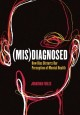 (Mis)diagnosed : how bias distorts our perception of mental health