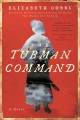 The Tubman command : a novel