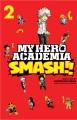 My hero academia. Smash!!, Volume 2