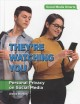They're watching you : personal privacy on social media
