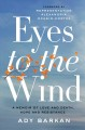 Eyes to the wind : a memoir of love and death, hope, and resistance