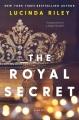 The royal secret: a novel