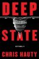 Deep state : a thriller