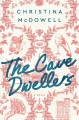 THE CAVE DWELLERS : a novel