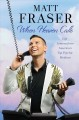 When heaven calls : life lessons from America's top psychic medium