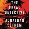 The feral detective [sound recording] : a novel