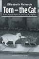 Tom the cat : the life and work of Tom Cat in sonnets
