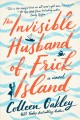 THE INVISIBLE HUSBAND OF FRICK ISLAND