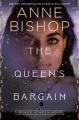 The queen's bargain