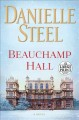Beauchamp Hall a novel