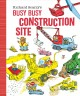 Richard Scarry's busy busy construction site.