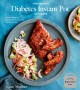 The essential diabetes Instant Pot cookbook : healthy, foolproof recipes for your electric pressure cooker