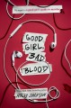 Good girl, bad blood