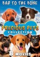 Precious pets collection : Bad to the bone, 8 movies